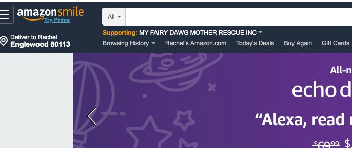 Set your charity at Smile.Amazon.com to My Fairy Dawg Mother