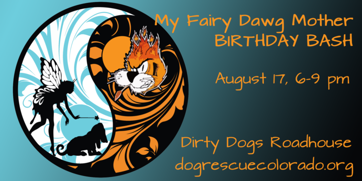 EVENT: Birthday Benefit for My Fairy Dawg Mother Rescue August 17, 2019